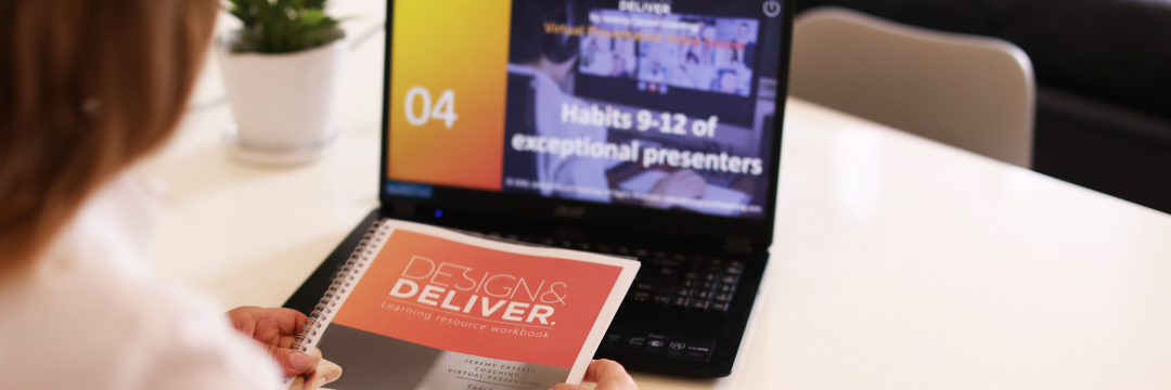Launch of Design & Deliver: a new video-based virtual presenting training course
